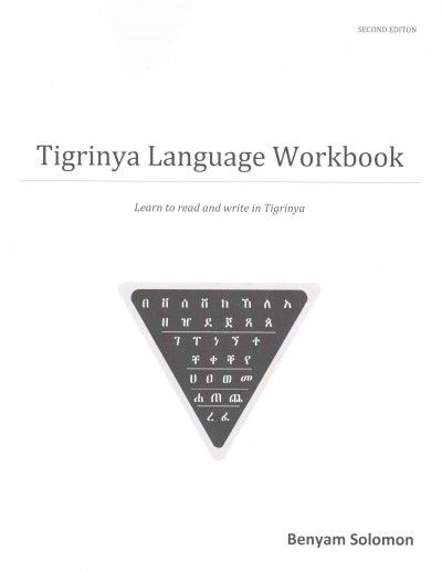 Tigrinya language -- Self-instruction. Tigrinya language -- Textbooks for foreign speakers -- English. Tigrinya language -- Study and teaching -- English speakers.