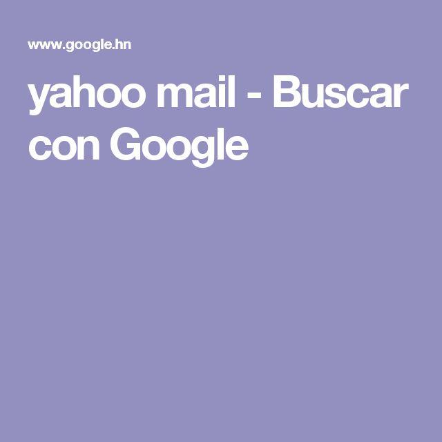 yahoo mail - Buscar con Google