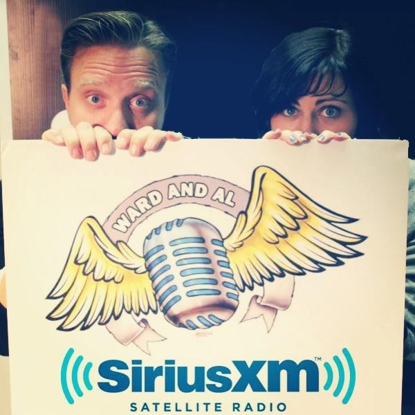 """""""Ward and Al"""" on SiriusXM, Channel 167."""