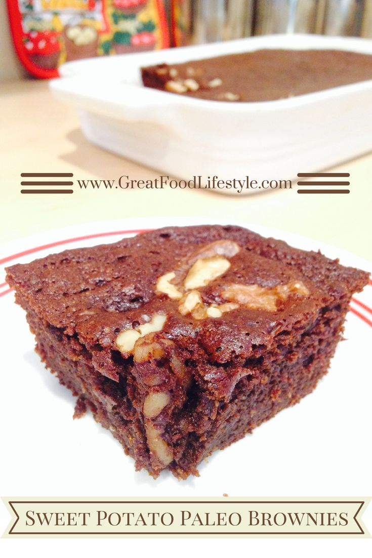 """This is my """"go-to"""" recipe when I want a quick, satisfying dessert. These brownies are moist, rich, and very chocolatey! I lost 8 sizes and reversed Type 2 Diabetes through diet and lifestyle. For more healthy, tasty recipes, follow me on Pinterest and subscribe to my blog at www.GreatFoodLifestyle.com. #paleosweetpotatobrownies"""