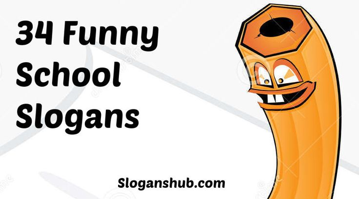Funny School Slogans