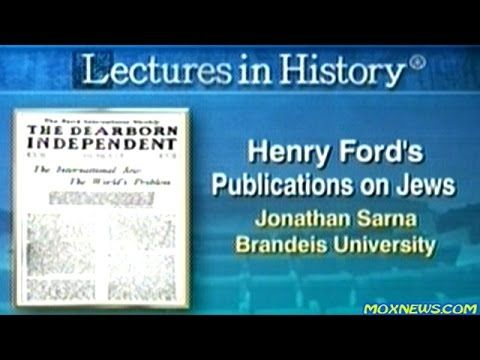 """Henry Ford's """"Anti-Semitic"""" Publications On Jews"""