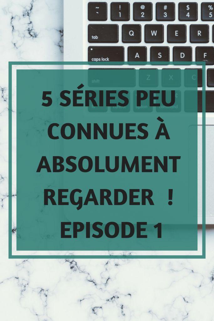 5 séries peu connues à absolument regarder : Episode 1