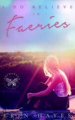 Review: I Do Believe in Faeries by Erin Hayes