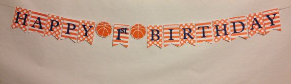 Orange and navy basketball Happy birthday banner first