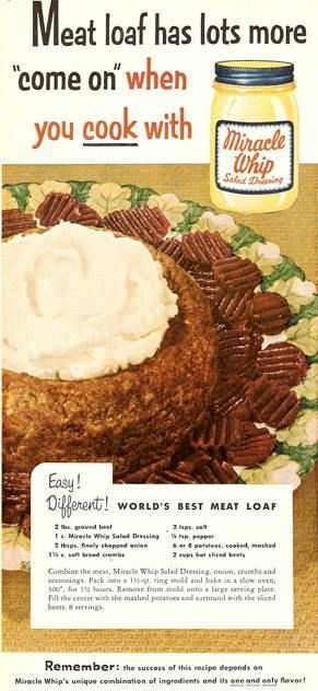 Vintage 1940's recipe from Miracle Whip for homemade meatloaf