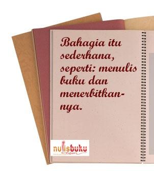Bahadia itu sederhana, seperti: Menulis buku dan menerbitkannya.