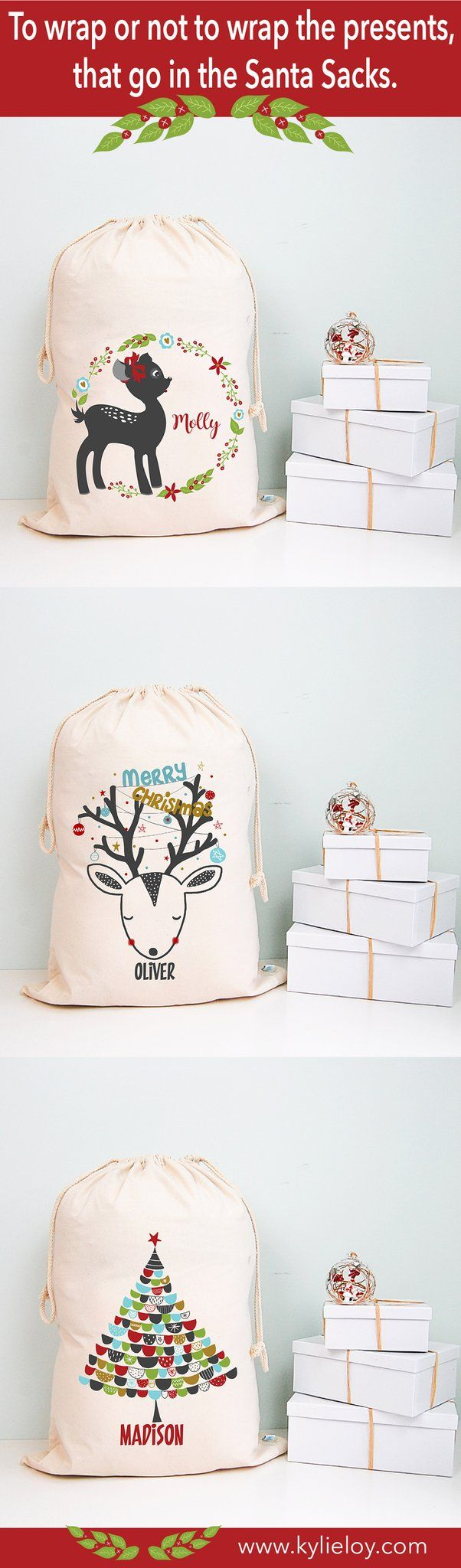 To wrap or not to wrap the presents that go in the Santa Sacks. Personalised Santa Sacks