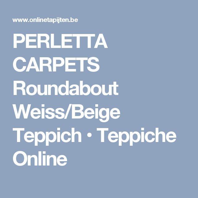 PERLETTA CARPETS Roundabout Weiss/Beige Teppich • Teppiche Online