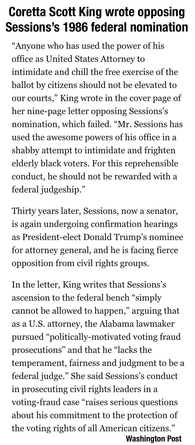 Coretta Scott King, the widow of civil rights leader Martin Luther King Jr., urged Congress in a letter to block the 1986 nomination of Jeff Sessions for federal judge. The letter, previously unavailable publicly, was obtained on Tuesday by The Washington Post and you can read the full letter within the attached article.