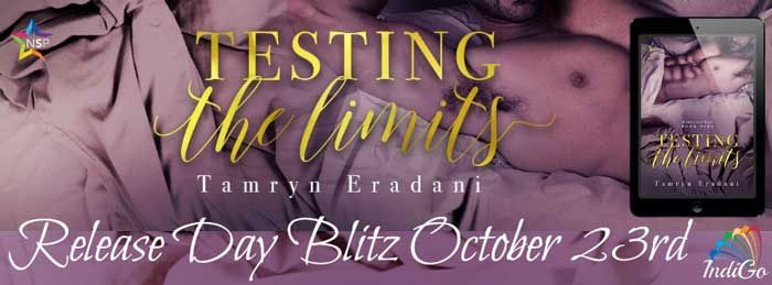 Testing the Limits by Tamryn Eradani Release Blitz