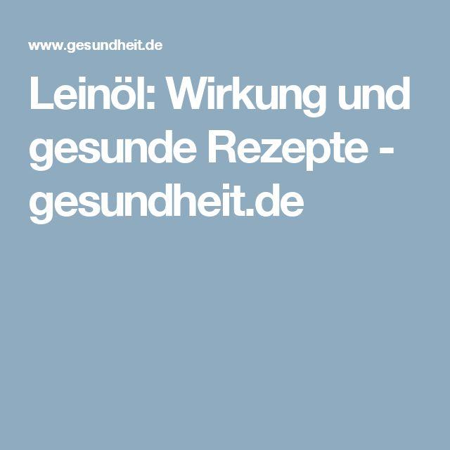 Leinöl: Wirkung und gesunde Rezepte - gesundheit.de