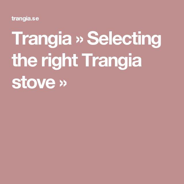 Trangia » Selecting the right Trangia stove »