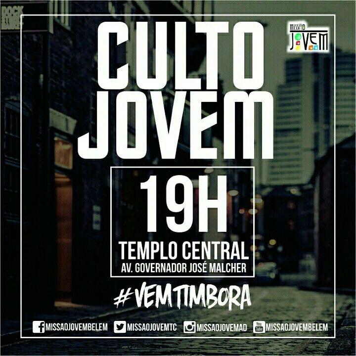 #VemTimbora pro Culto Jovem Hoje as 19h na @ADbelemPA                                                                                                                                                                                 Mais