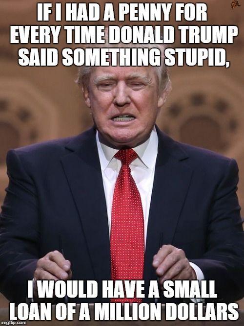 funny donald trump meme - Google Search