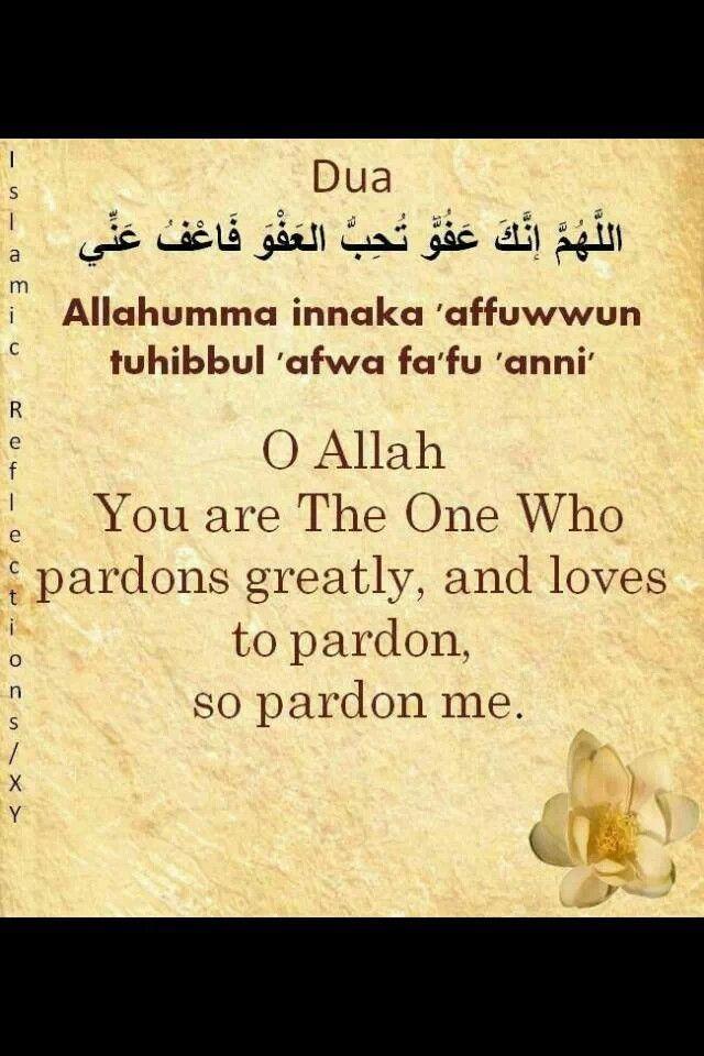 DUA for laylatul qadr (recite last ten nights of Ramadan)