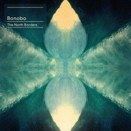 Bonobo The North Borders 2LP Vinil + Download Simon Green Ninja Tune ZEN195 MPO EU 2013 - Vinyl Gourmet