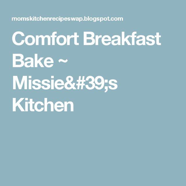 Comfort Breakfast Bake ~ Missie's Kitchen