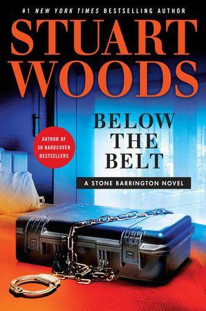Below the Belt by Stuart Woods (January 2017)