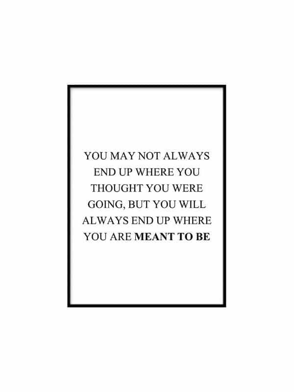 Poster – You may not always - Storlek 30x40