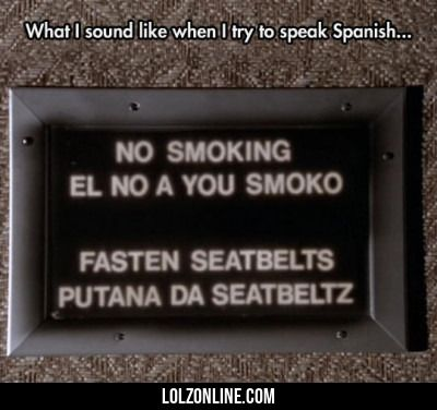 What I Sound Like When I Try To Speak Spanish... #lol #haha #funny