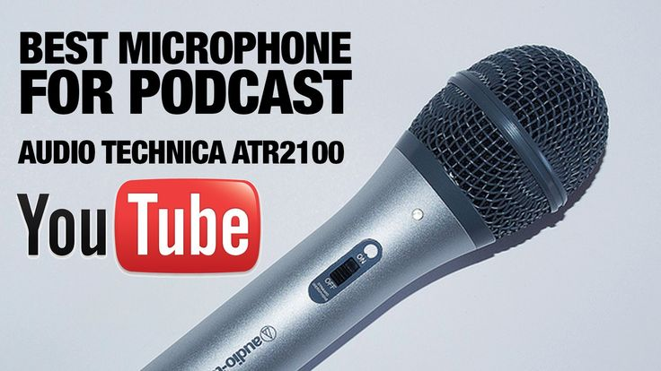 Best Microphone for Youtube Podcast and Screencast.  https://www.youtube.com/watch?v=mI9VtAtrwZo