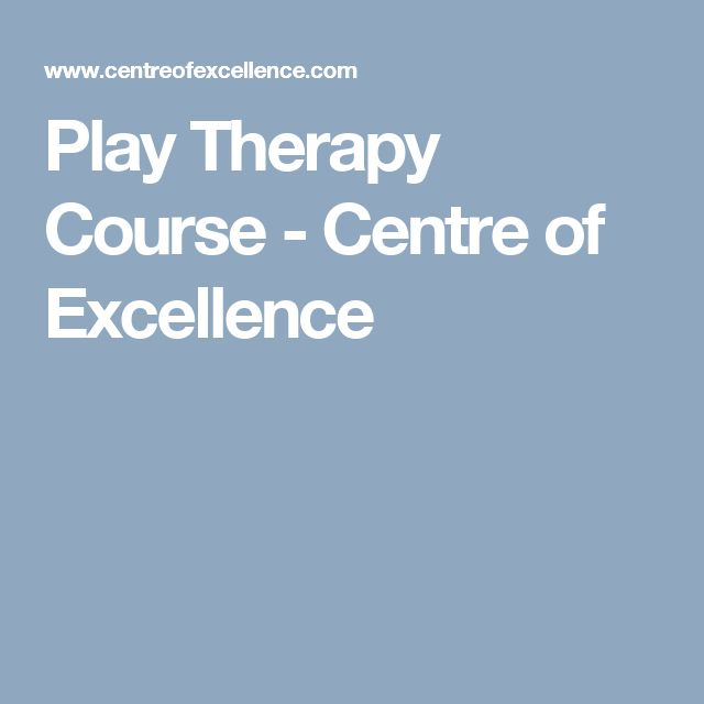 Play Therapy Course - Centre of Excellence