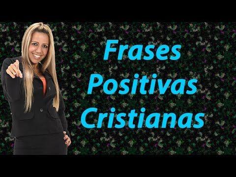Frases Positivas Cristianas Frases y Pensamientos Para Reflexionar - Frases para mujeres