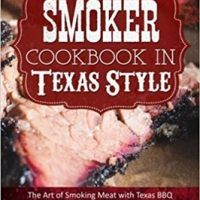 Smoker Cookbook in Texas Style: The Art of Smoking Meat with Texas BBQ, Ultimate Smoker Cookbook for Real Pitmasters,…, topcookbox.com