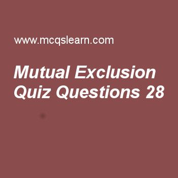 Practice mutual exclusion quizzes, operating systems quiz 28 to learn. Free operating system MCQs questions and answers to learn mutual exclusion MCQs with answers. Practice MCQs to test knowledge on mutual exclusion, user operating system interface, microkernel architecture, deadlock avoidance, operating system objectives and functions worksheets.  Free mutual exclusion worksheet has multiple choice quiz questions as using semaphores, each process has a critical section used to access…