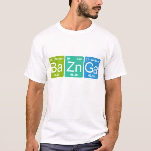 Ba Zn Ga! Periodic Table Elements T-shirt. Producto disponible en tienda Zazzle. Vestuario, moda. Product available in Zazzle store. Fashion wardrobe. Regalos, Gifts. #camiseta #tshirt #programmer #nerd #sheldon