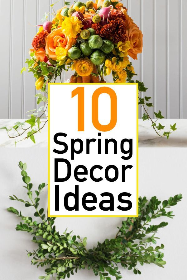 10 Simple Spring Decor Ideas That Will Freshen Up Your Home The Unlikely Hostess Spring Decor Spring Decor Diy Budget Friendly Decor