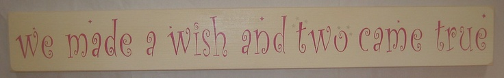 we made a wish and two came true, Twins, Baby, Nursery, bedroom, Boy, Girl, Decor, Sign. $35.00, via Etsy.