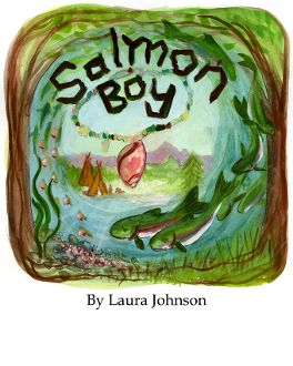 Salmon Boy, A Reader for Gr 1-2, this will be great for my soon to be first grader when he learns the basics
