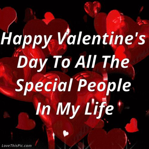 Friend Valentines Quotes: Happy Valentines Day To All The Special People In My Life