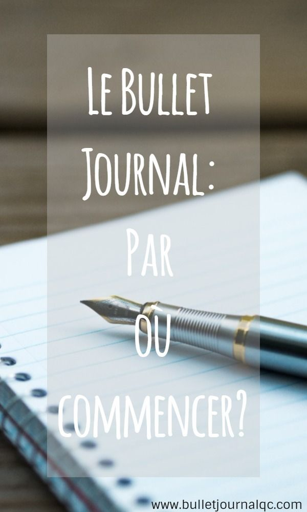 Le Bullet Journal : Par où commencer? - Bullet Journal Qc