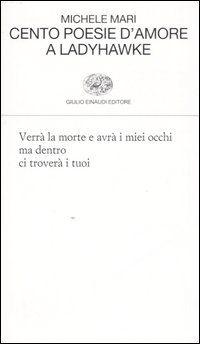 Cento poesie d'amore a Ladyhawke - Michele Mari - 183 recensioni su Anobii