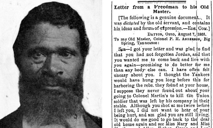 Jordan Anderson (pictured), who was freed from a Tennessee plantation by Union troops in 1964, wrote a hilariously scathing letter to his former master in 1865.:
