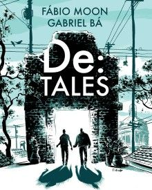 De: Tales by Fabio Moon & Gabriel Bá - Digital Comics and Graphic Novels on Sequential