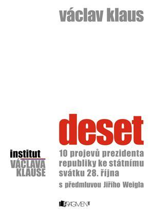Václav Klaus – Deset | www.fragment.cz
