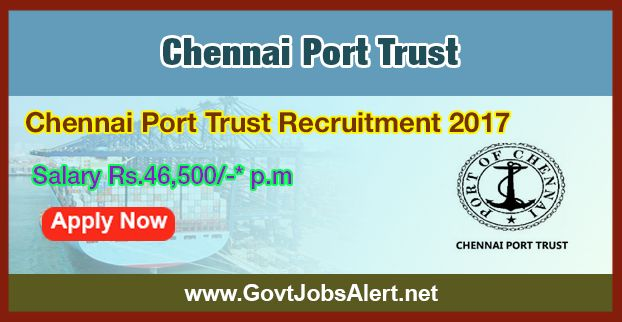 Chennai Port Trust Recruitment 2017 - Hiring Dy. Marine Engineer Posts, Salary Rs.46,500/- : Apply Now !!!  The Chennai Port Trust Recruitment 2017 has released an official employment notification inviting interested and eligible candidates to apply for the positions of Dy. Marine Engineer. The eligible candidates may apply to the posts in the prescribed format available in official website or in the official Advt. PDF below (can be download).