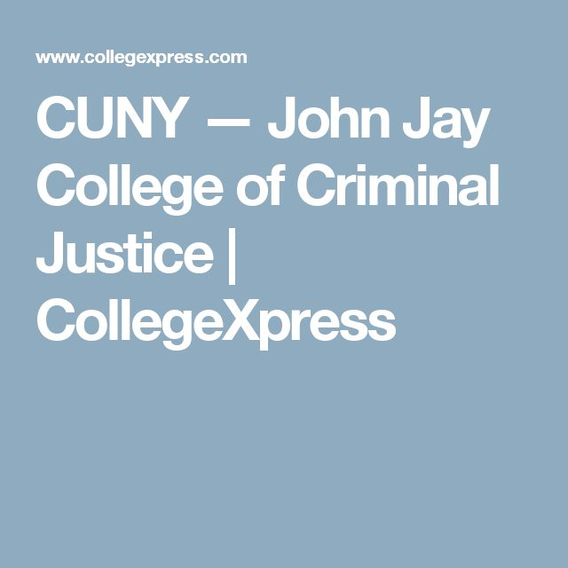 CUNY — John Jay College of Criminal Justice | CollegeXpress
