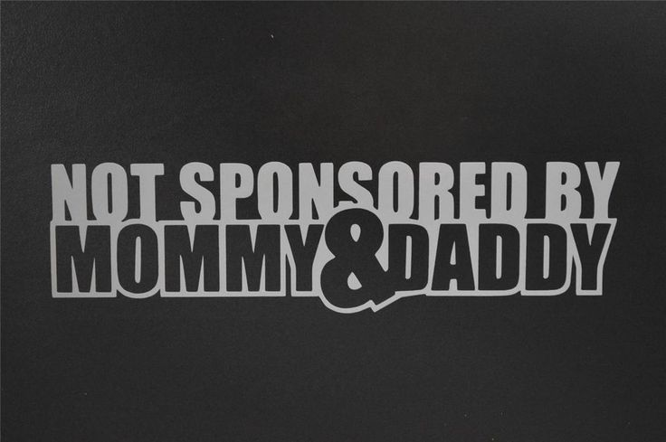 NOT SPONSORED BY MOMMY AND DADDY CAR WINDOW STICKER VINYL DECAL JDM ILLEST #085