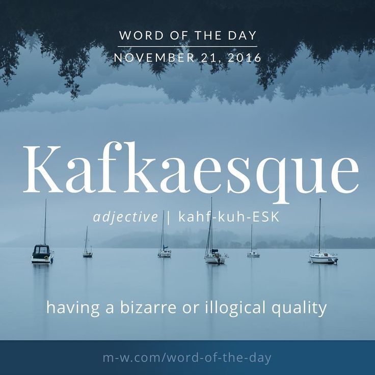 The #wordoftheday is Kafkaesque. #merriamwebster #dictionary #language