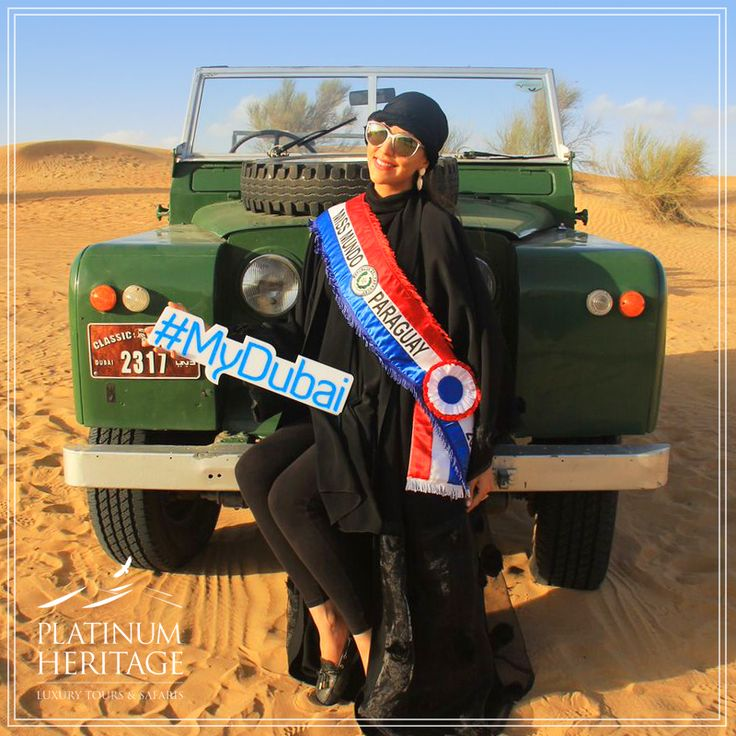 When one of the world's most beautiful women meets the beauty of the desert! Giovanna Cordeiro, Miss Paraguay 2015 struck a pose with one of our vintage Land Rovers while enjoying our Platinum desert camp. It was a beautiful day! #mydubai #PlatinumHeritage