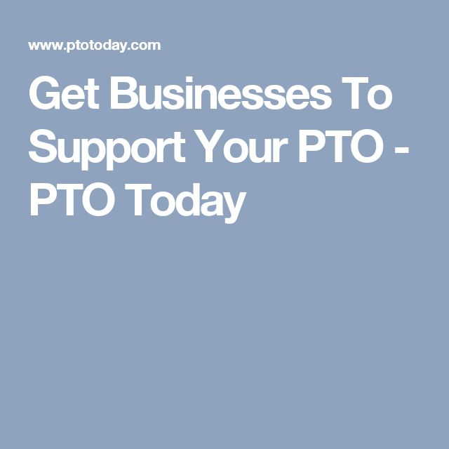 Get Businesses To Support Your PTO - PTO Today
