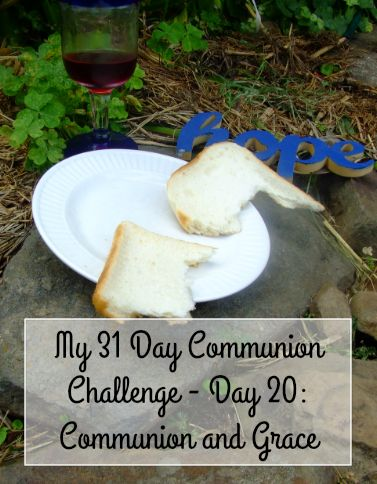 Communion and Grace - Day 20