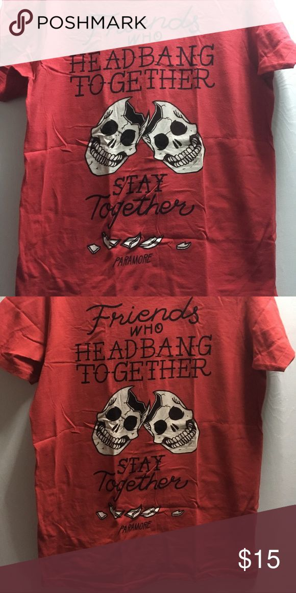 Paramore! Band tshirt Friends who headbanger together stay together, band tshirt. Worn a couple of times. Hot Topic Tops Tees - Short Sleeve