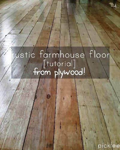 Farmhouse wide plank floor made from plywood cabins for Diy wood flooring ideas