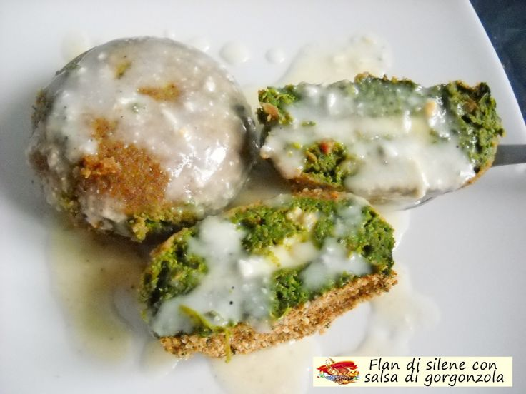 Flan+di+silene+con+salsa+di+gorgonzola